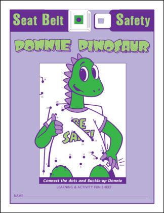 Donnie Dinosaur's: Seat Belt Safety Activity Sheet