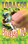 "Saying No! ""Tobacco Smash It!"" Mini-Mag"