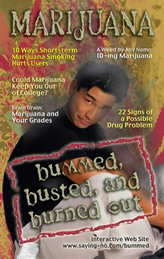 Marijuana: Bummed, Busted, and Burned Out Mini-Mag