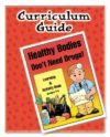 Healthy Bodies Don't Need Drugs Curriculum Guide