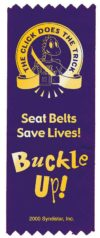 "Donnie Dinosaur's ""The Click Does the Trick. Seat Belts Save Lives! Buckle Up!"" Red Ribbon"