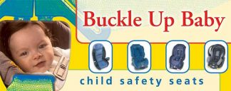 """""""Buckle Up Baby: Transport Children Safely"""" Pamphlet"""