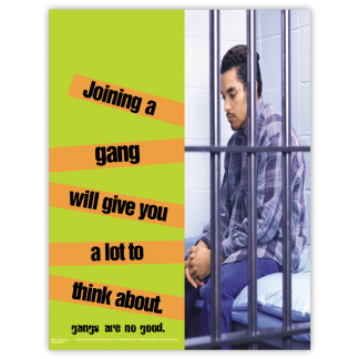 """""""Joining A Gang Will Give You A Lot To Think About"""" Poster"""