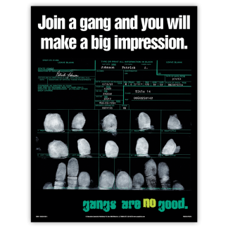 """""""Join A Gang And You Will Make A Big Impression"""" Poster"""