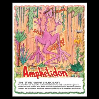 """Drugosaurs!"" Amphetidon Poster"