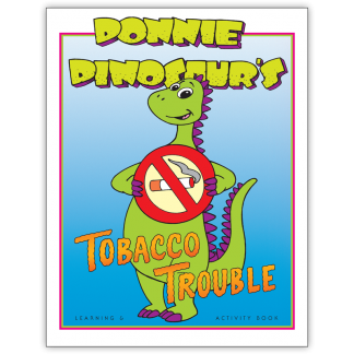 Donnie Dinosaur's Tobacco Trouble Activity Book