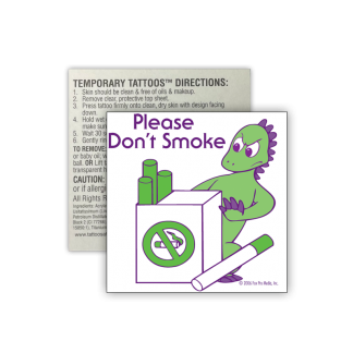"""Donnie Dinosaur's """"Please Don't Smoke"""" Removable Tattoo"""