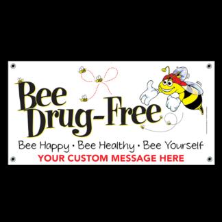 """'Bee' Drug-Free"" Banner"