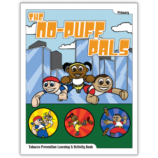 The No-Puff Pals Tobacco Prevention Learning and Activity Book
