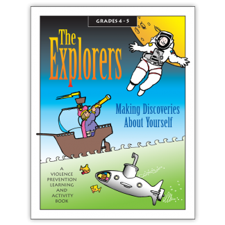 The Explorers: Making Discoveries About Yourself Activity Book