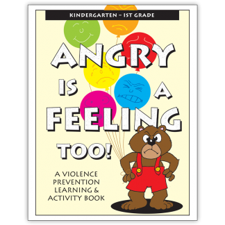Angry Is A Feeling Too! Activity Book