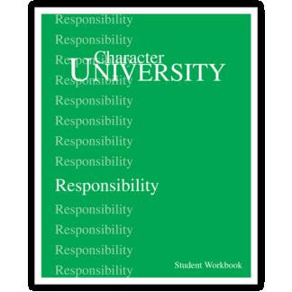 Character University: Responsibility Workbook