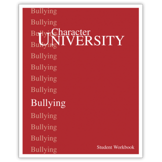 Character University: Bullying Workbook