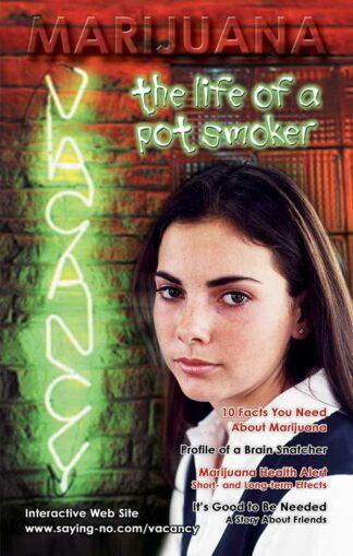 "Saying No! ""Marijuana:Vacancy - The Life of a Pot Smoker"" Mini-Mag"