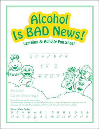 "Donnie Dinosaur's ""Alcohol Is Bad News!"" Activity Sheet"