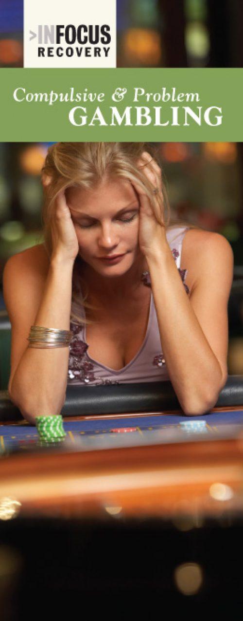 InFocus: Compulsive and Problem Gambling