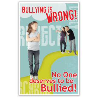 """""""Bullying is...Wrong!"""" Poster"""