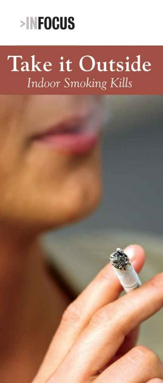 InFocus: At Risk - Take it Outside, Indoor Smoking Kills Pamphlet-0