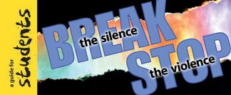 """""""Break the Silence-Stop the Violence: A Guide for Students"""" Pamphlet"""