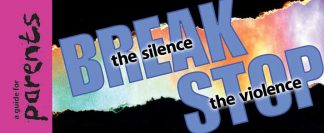 """""""Break the Silence-Stop the Violence: A Guide for Parents"""" Pamphlet"""