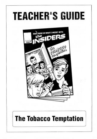 """""""The Insiders: The Tobacco Temptation"""" Teachers Guide"""