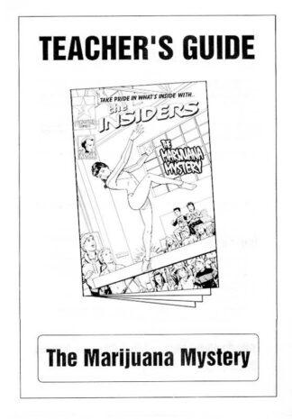 """The Insiders: The Marijuana Mystery"" Teacher's Guide"