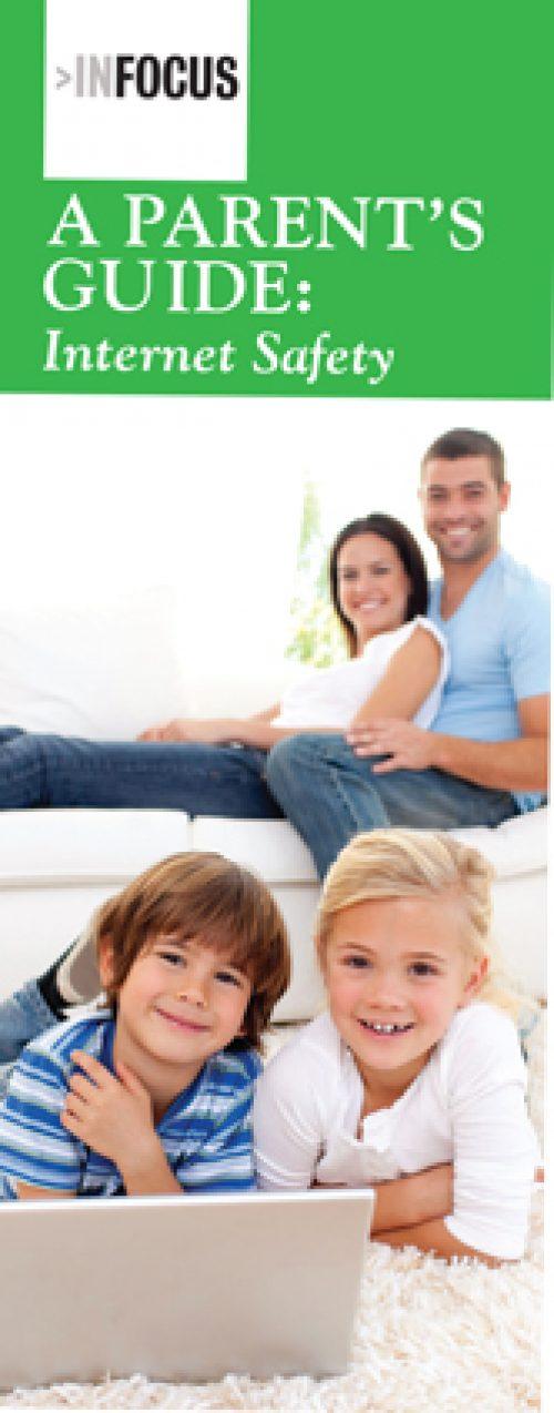 InFocus: A Parent's Guide - Internet Safety