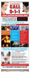 In an Emergency, Call 9-1-1 Presentation Display