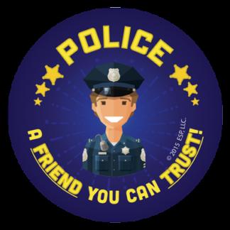 """Police – A Friend You Can Trust"" Sticker"