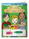 Feel Good! Eat Healthy Activity Book