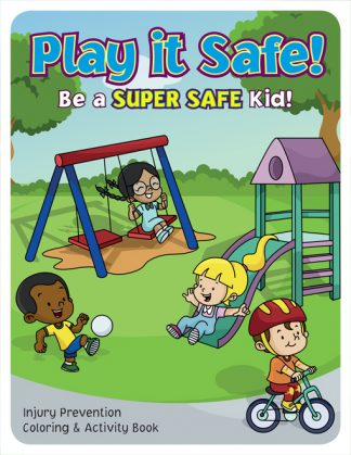 """Play it Safe: Be A Super Safe Kid"" Activity Book"