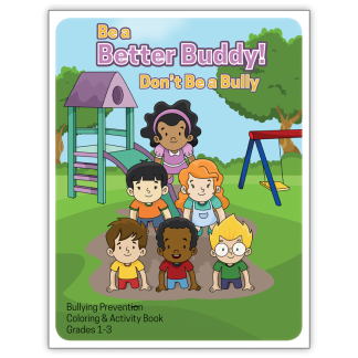 """""""Be a Better Buddy! Not a Bully"""" Activity Book"""