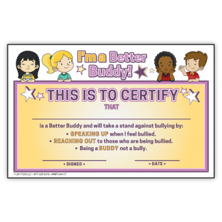 """Be a Better Buddy! Not a Bully"" Certificate"