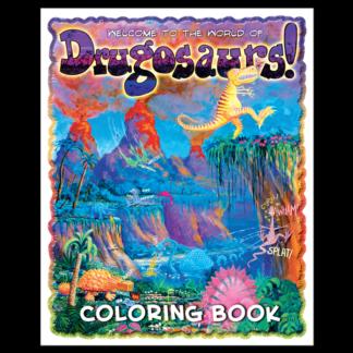 """Drugosaurs!"" Drug Education Coloring Book"