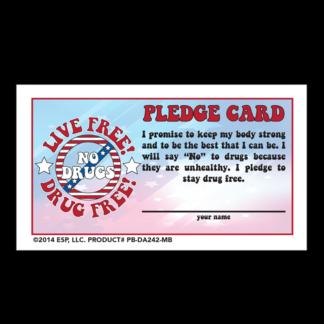 """Live Free! Drug Free!"" Pledge Card"
