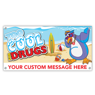 """""""Too Cool for Drugs"""" Banner"""