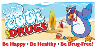 Too Cool For Drugs Banner