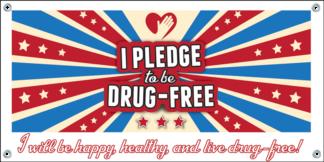 """""""I Pledge to be Drug-Free"""" Banner"""