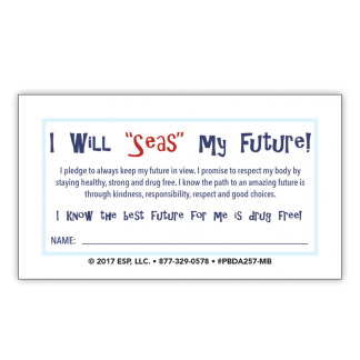 """""""'Seas' Your Future"""" Pledge Card"""