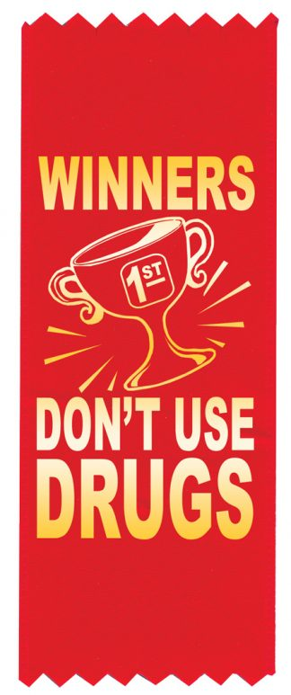 """Winners Don't Use Drugs"" Red Ribbon"