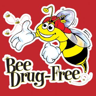 Bee Drug-Free!