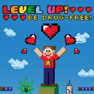 Level Up! Be Drug-Free