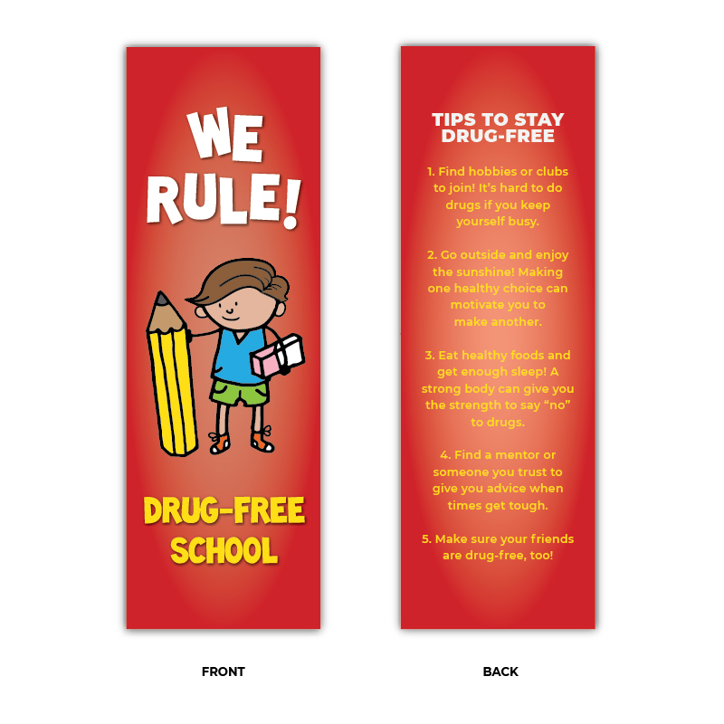 """We Rule - Drug Free School"" Bookmarks"