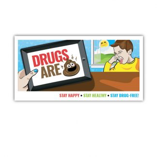"""Drugs are 💩"" Emoji Banner"