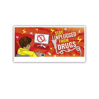 """Stay Unplugged from Drugs"" Banner"