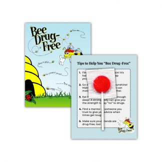 """'Bee' Drug-Free"" Lollipop Card"