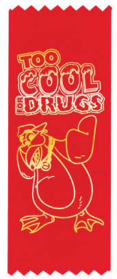 """Too Cool for Drugs"" Red Ribbon"