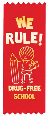 """""""We Rule! Drug-Free School"""" Red Ribbon"""