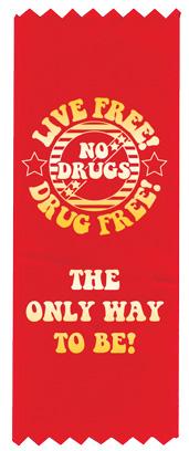 """Live Free! Drug Free!"" Red Ribbon"