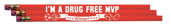 """""""I'm a Drug-Free MVP"""" Pencils"""
